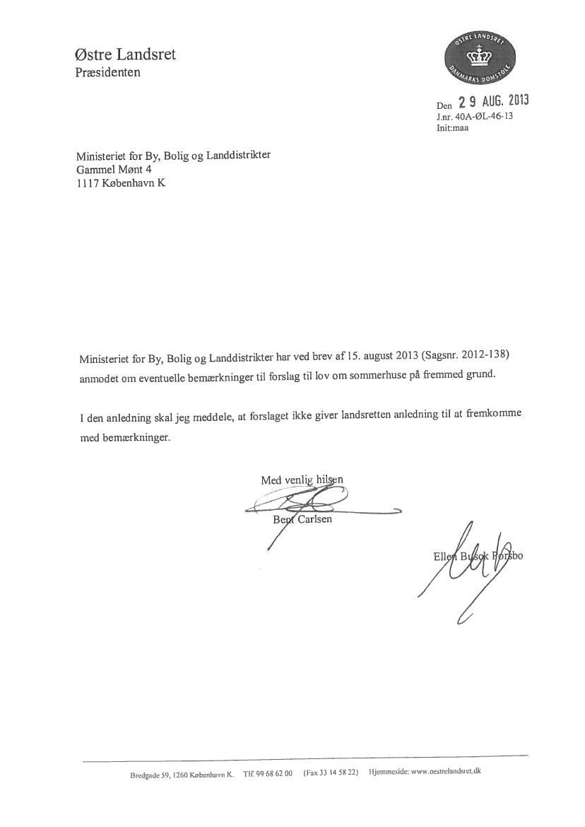 L 34 - 2013-14 - Bilag 1: Høringssvar og høringsnotat, fra ministeren for by, bolig og ...