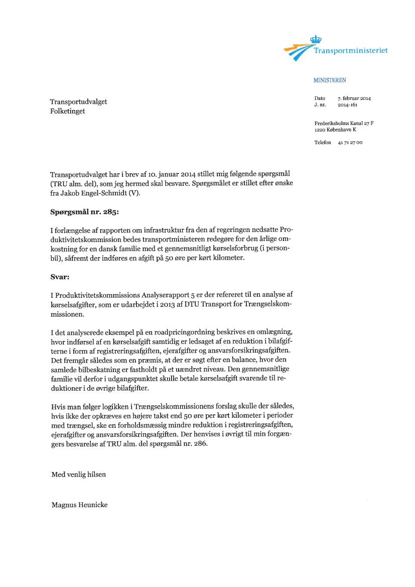 6ecea4d773d TRU, Alm.del - 2013-14 - Endeligt svar på spørgsmål 285: MFU spm. om den  årlige omkostning for en dansk familie med et gennemsnitligt kørselsforbrug  i ...